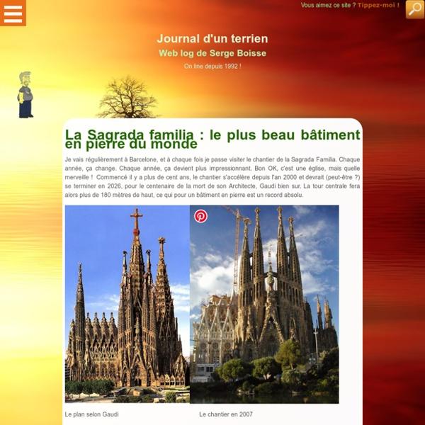La Sagrada familia : le plus beau monument architectural du monde