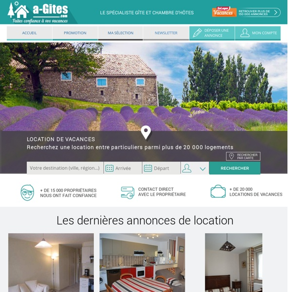 Location vacances, Gîtes, location saisonnière entre particuliers - A-gites.com