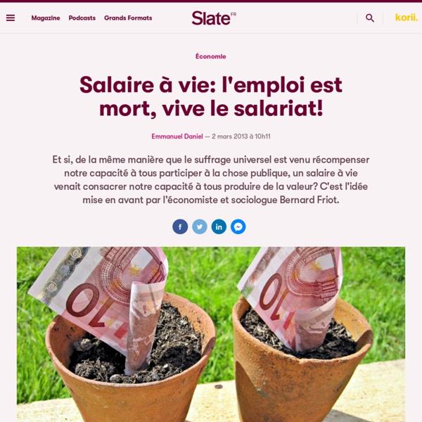 Salaire à vie: l'emploi est mort, vive le salariat!