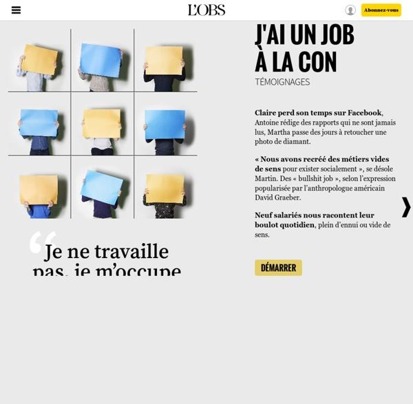 """""""J'ai un job à la con"""" : neuf salariés racontent leur boulot vide de sens - 18 avril 2016"""