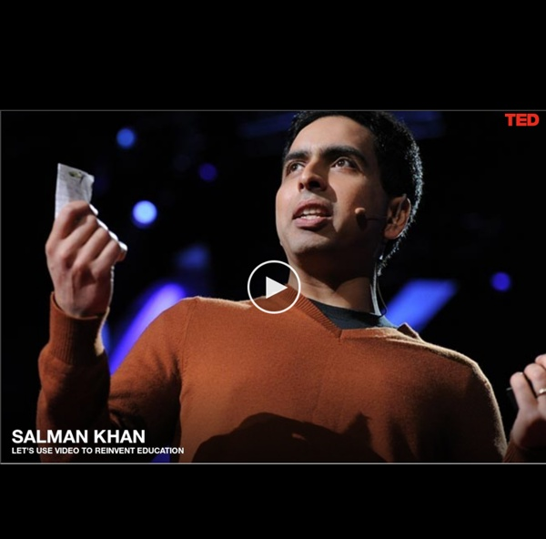 Salman Khan: Let's use video to reinvent education
