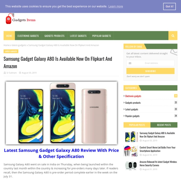 Samsung Gadget Galaxy A80 Is Available Now On Flipkart And Amazon