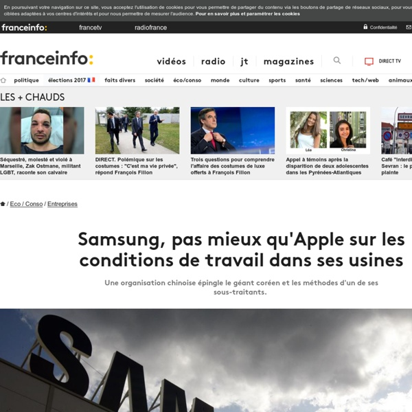 Samsung, pas mieux qu'Apple sur les conditions de travail dans ses usines