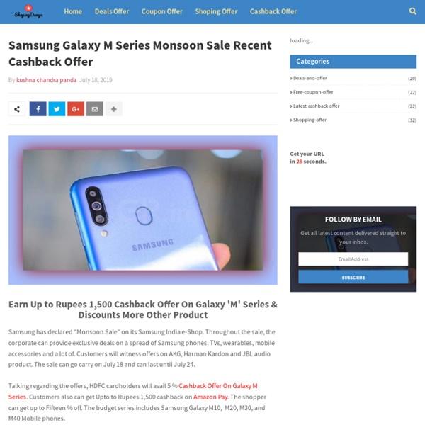 Samsung Galaxy M Series Monsoon Sale Recent Cashback Offer