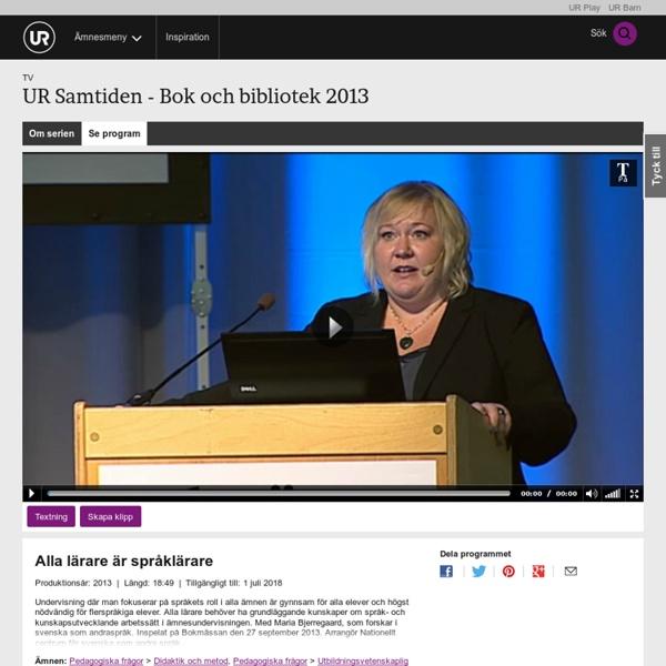 Samtiden - Bok och bibliotek 2013: Alla lärare är språklärare