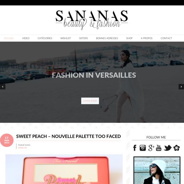 Sananas - Blog beauté