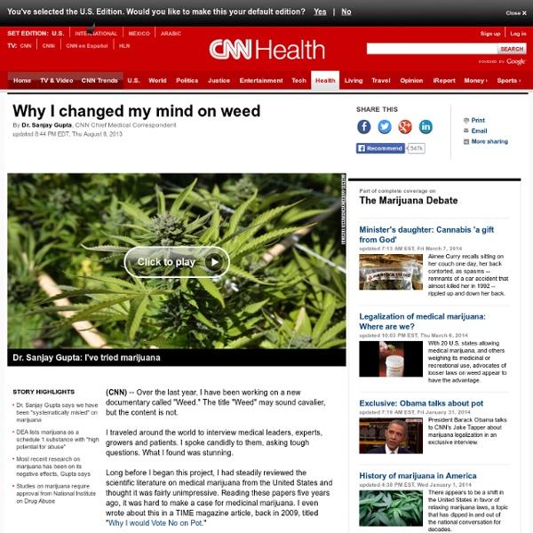 Dr. Sanjay Gupta: Why I changed my mind on weed