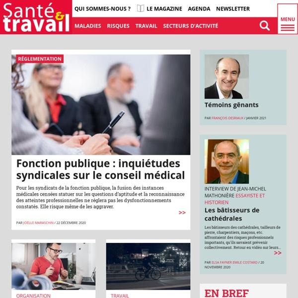 Santé et Travail : le magazine de la prévention des risques professionnels