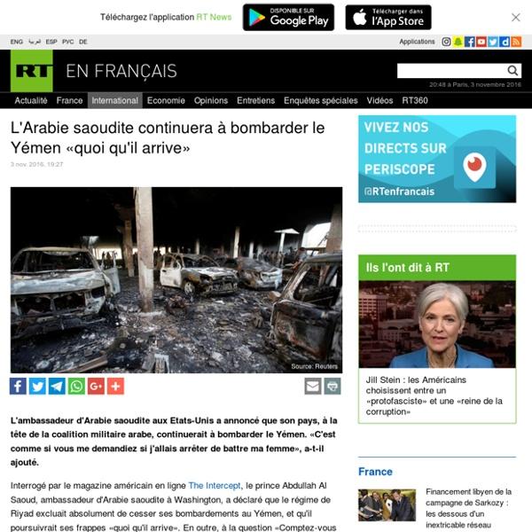 L'Arabie saoudite continuera à bombarder le Yémen «quoi qu'il arrive»