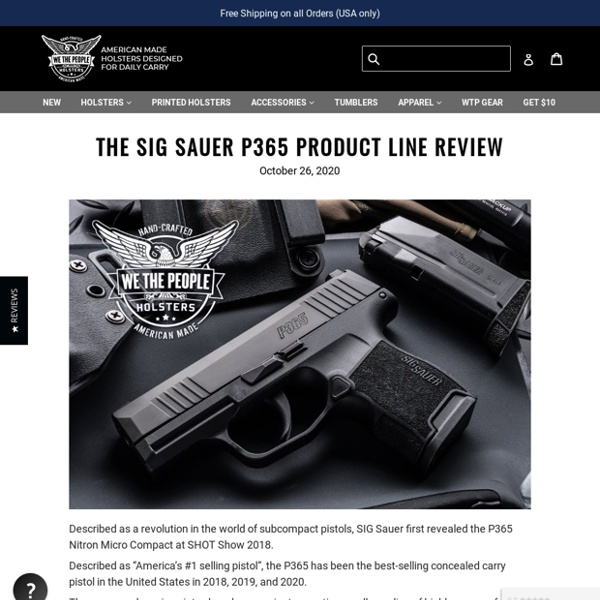 The SIG Sauer P365 Product Line Review