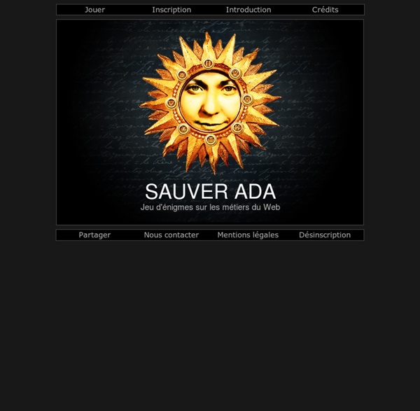 Sauver Ada - Serious Game