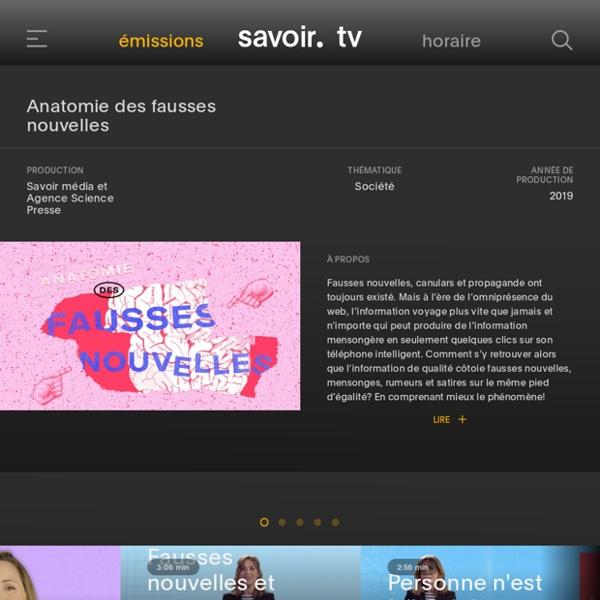 Https://savoir.tv/emission/anatomie_fausses_nouvelles