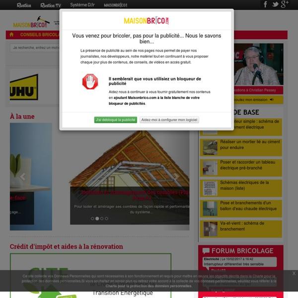 Tout savoir sur le Bricolage et la Maison sur Maisonbrico.com
