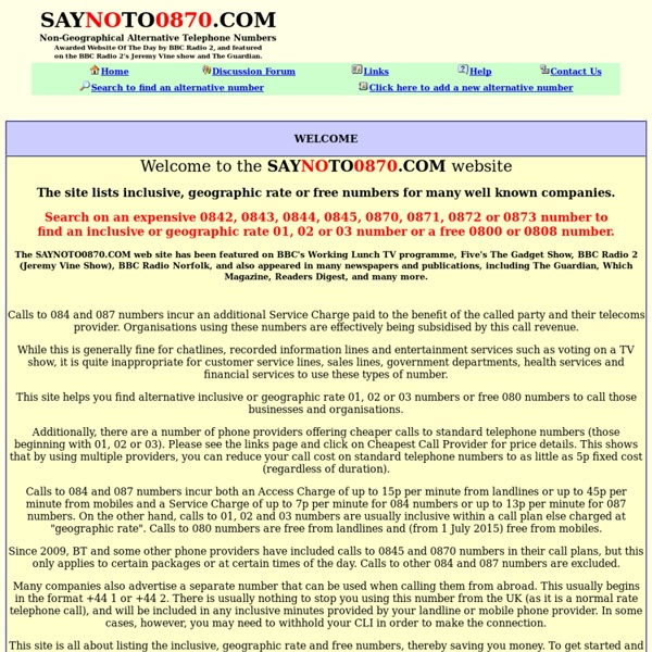 SAYNOTO0870.COM - Non-Geographical Alternative Telephone Numbers