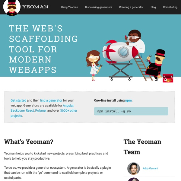 The web's scaffolding tool for modern webapps