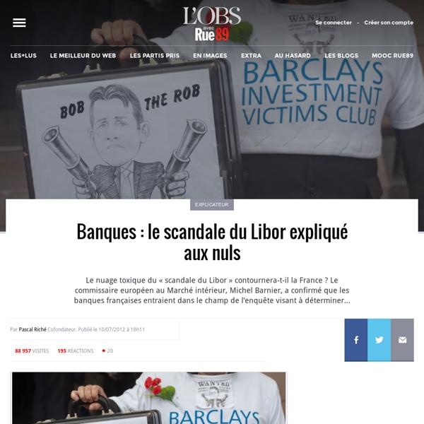 Banques: le scandale du Libor expliqué aux nuls