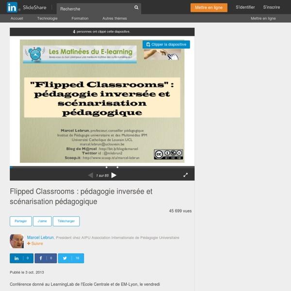 Flipped Classrooms : pédagogie inversée et scénarisation pédagogique