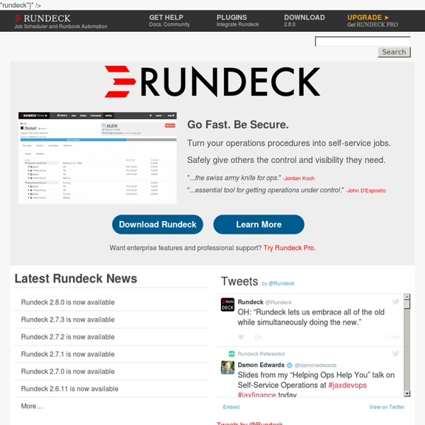 Rundeck.org - Job Scheduler and Runbook Automation