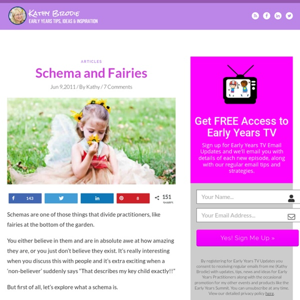 Schema and Fairies - Kathy Brodie Early Years Training