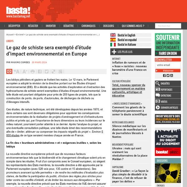 Le gaz de schiste sera exempté d'étude d'impact environnemental en Europe
