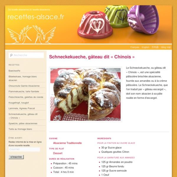 """Schneckekueche, gâteau dit """"Chinois"""" — De recette alsacienne en recette alsacienne, ... le meilleur de la tradition"""