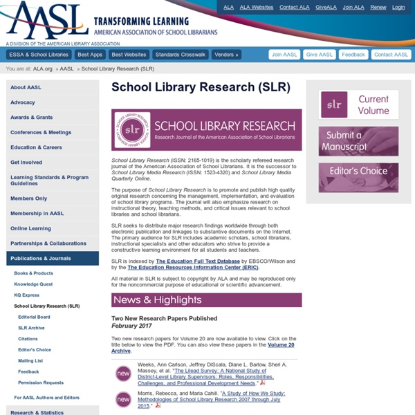 School Library Research (SLR)