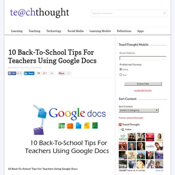 10 Back-To-School Tips For Teachers Using Google Docs