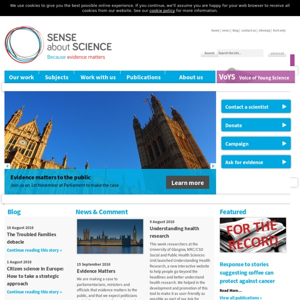 Sense about Science – Equipping people to make sense of science and evidence