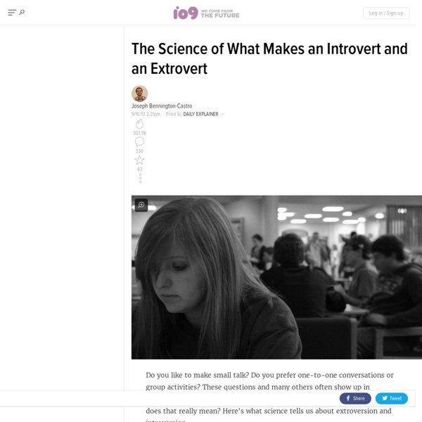 The Science of What Makes an Introvert and an Extrovert
