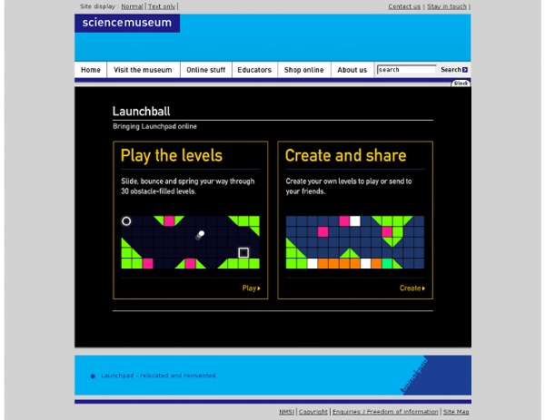 Science Museum - Launchpad Online - Launchball