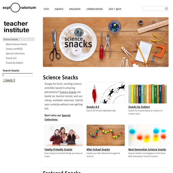 Science Snacks: Projects and Activities You Can Do!