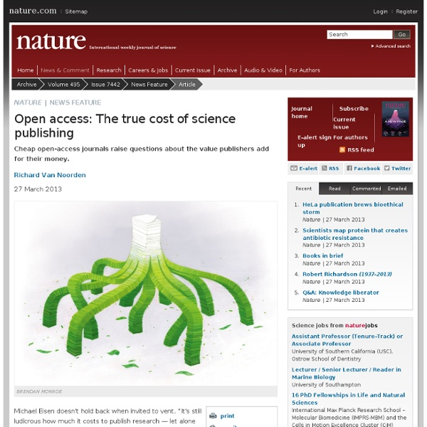 Open access: The true cost of science publishing