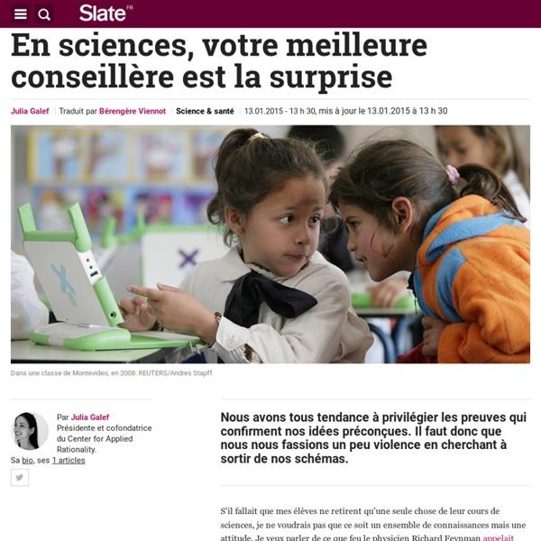 En science, la meilleure conseillère est la surprise