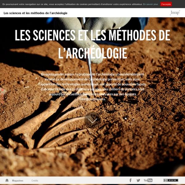 L'archéologie, qu'est-ce que c'est ? - Inrap - Magazine