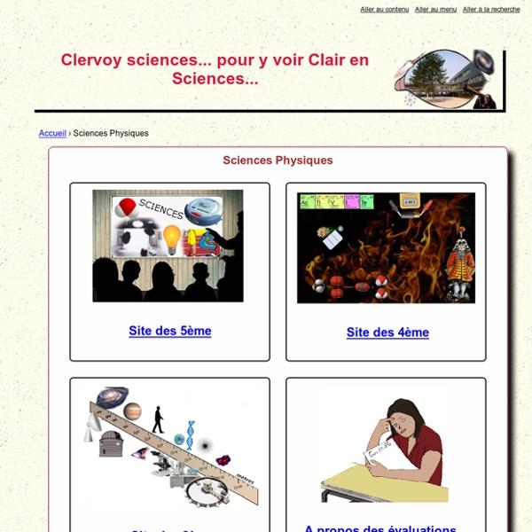 Sciences Physiques - Clervoy sciences... pour y voir Clair en Sciences...