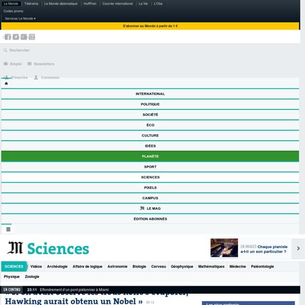 Sciences : Toute l'actualité sur Le Monde.fr.