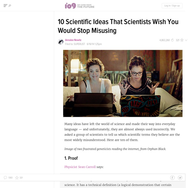10 Scientific Ideas That Scientists Wish You Would Stop Misusing