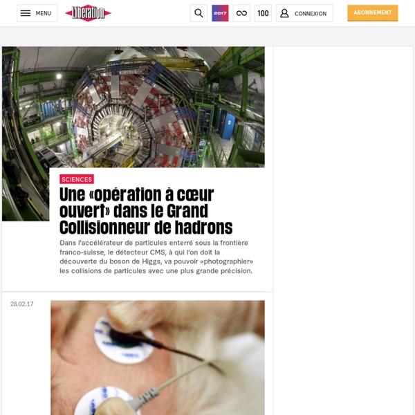 Toute l'actualité scientifique avec Libération