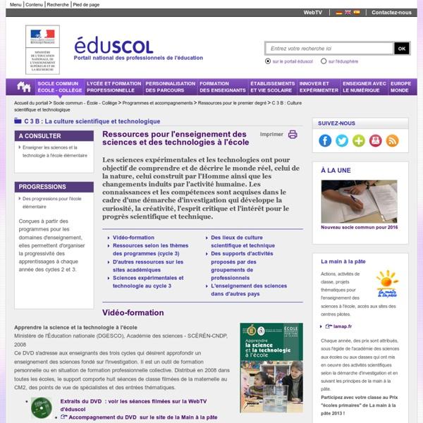 C 3 B : Culture scientifique et technologique - Ressources pour l'enseignement des sciences et des technologies à l'école