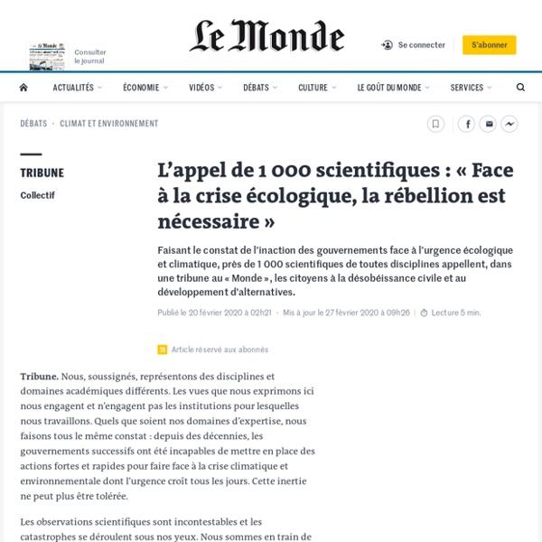 L'appel de 1000 scientifiques: «Face à la crise écologique, la rébellion est nécessaire»