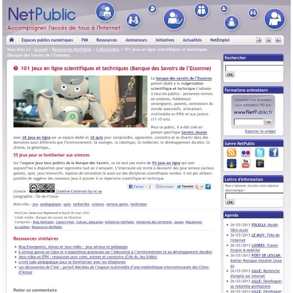 101 jeux en ligne scientifiques et techniques (Banque des Savoirs de l'Essonne)