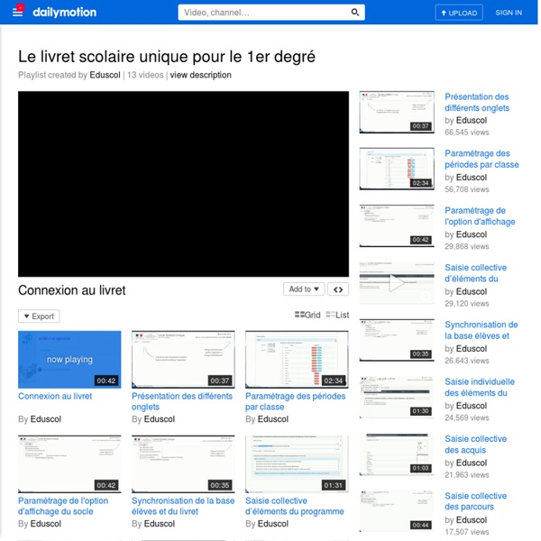Le livret scolaire unique pour le 1er degré - A Video PlayList on Dailymotion