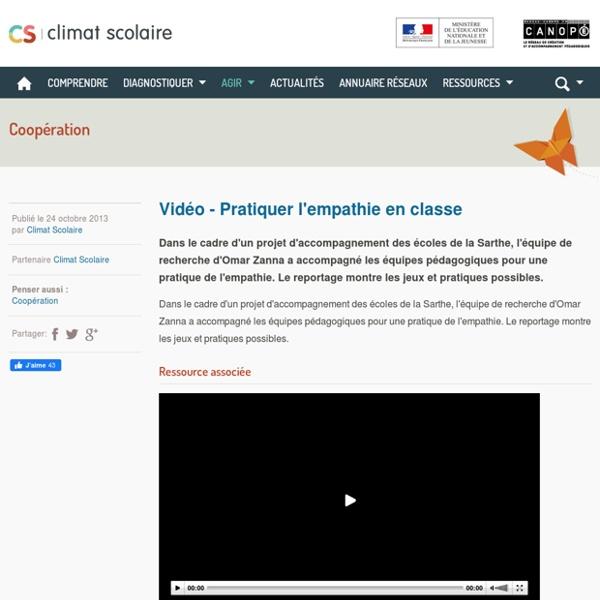 Climat scolaire - Vidéo - Pratiquer l'empathie en classe