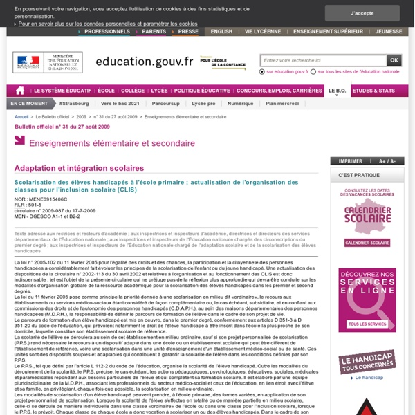 Scolarisation des élèves handicapés à l'école primaire ; actualisation de l'organisation des classes pour l'inclusion scolaire (CLIS) - MENE0915406C