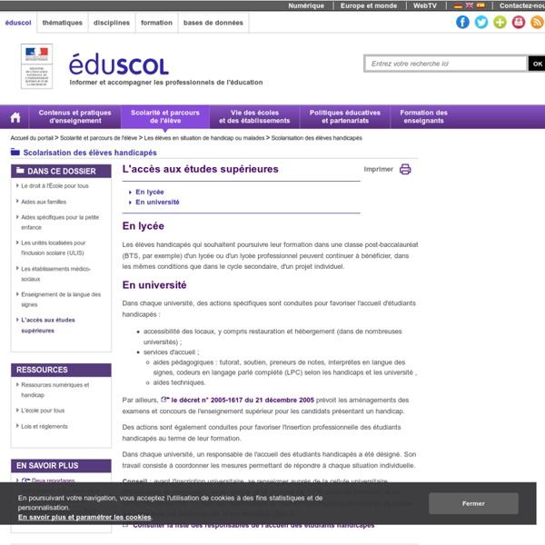 Scolarisation des élèves handicapés - L'accès aux études supérieures