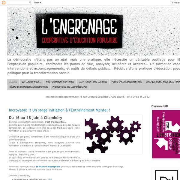 L'Engrenage - Coopérative d'Education Populaire