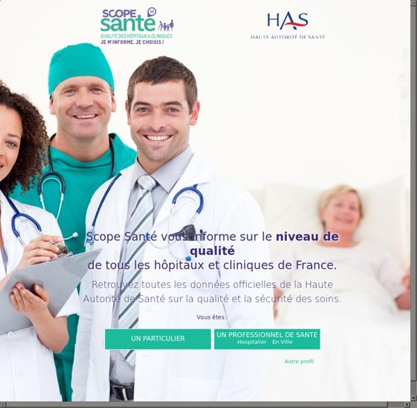 Scope santé - Qualité des hôpitaux & cliniques