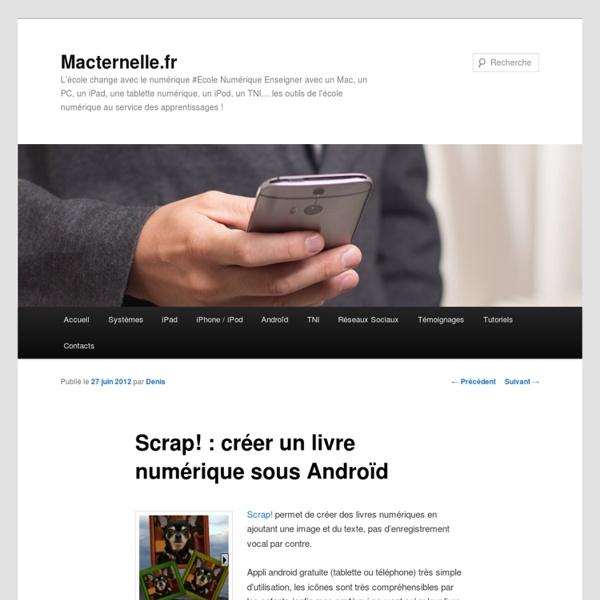 Scrap! : créer un livre numérique sous Androïd