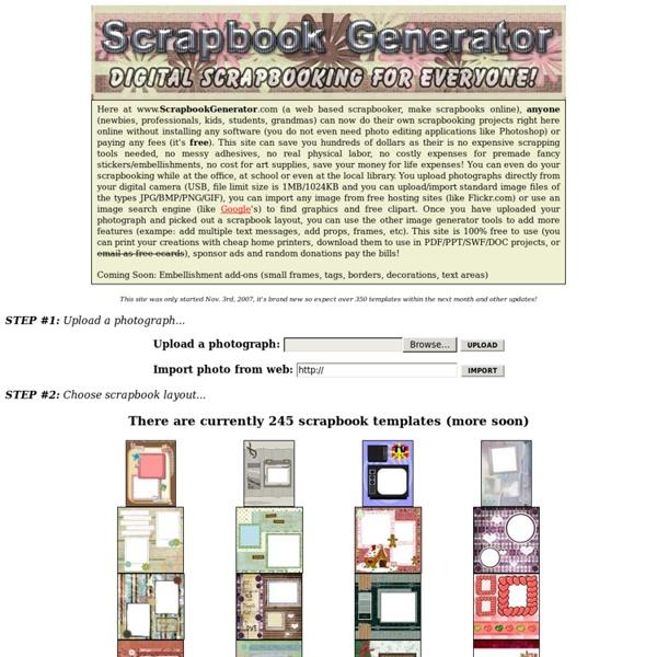 Scrapbook Generator, The Web 2.0 Scrapbooker For Free Online Digital Scrapbooking