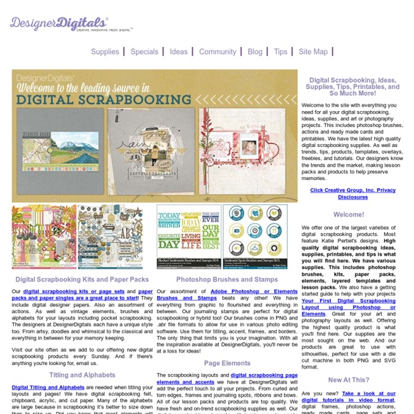 Digital Scrapbooking Ideas, Supplies, Tips, Printables and Much More - DesignerDigitals